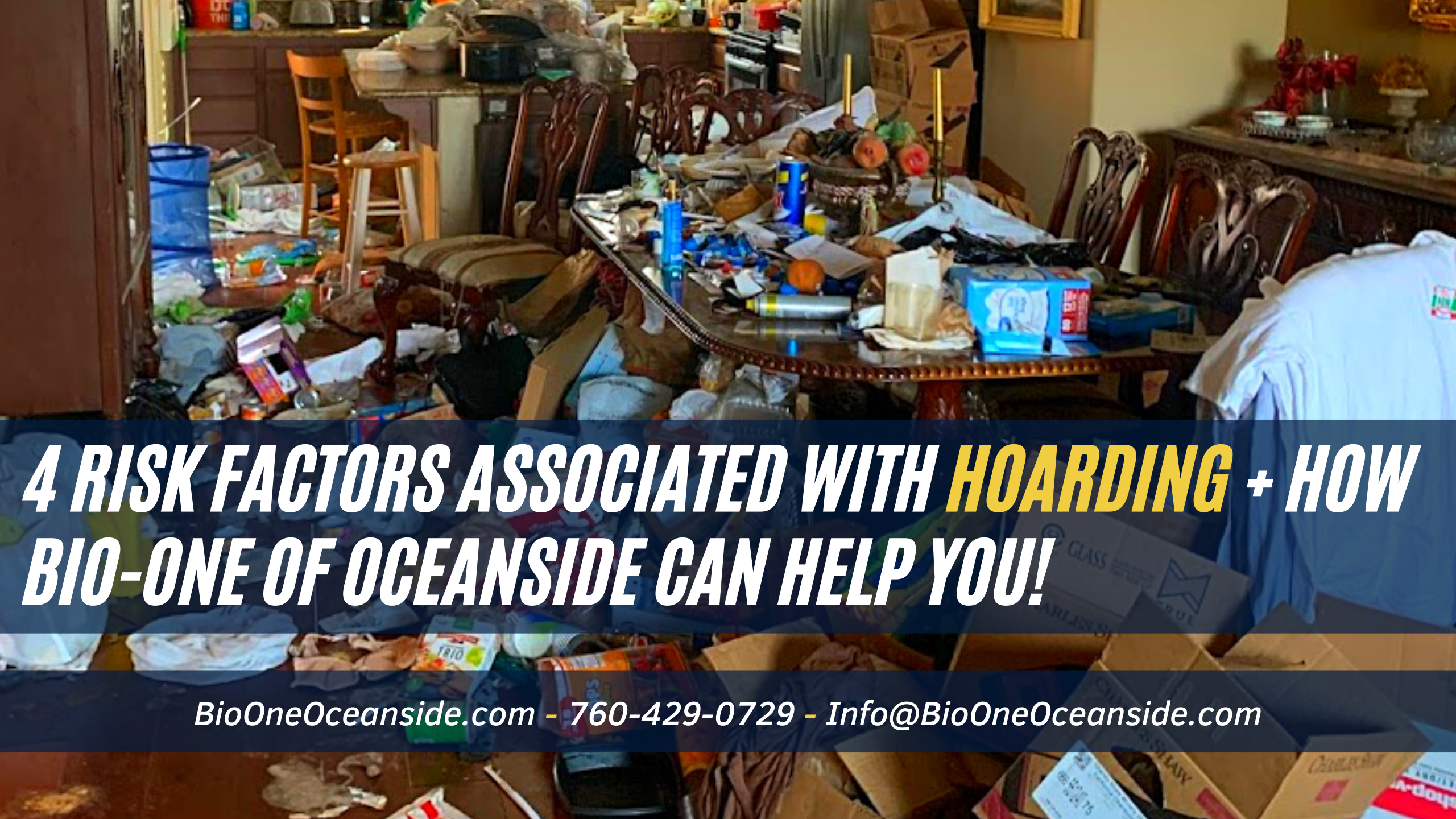 4 risk factors associated with hoarding + how Bio-One of Oceanside can help you!