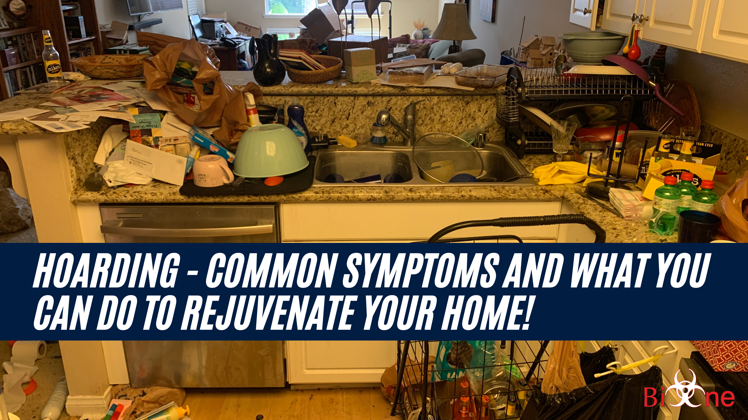 HOARDING: Common symptoms and what you can do to rejuvenate your home!